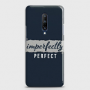 ONEPLUS 7 PRO IMPERFECTLY CASE